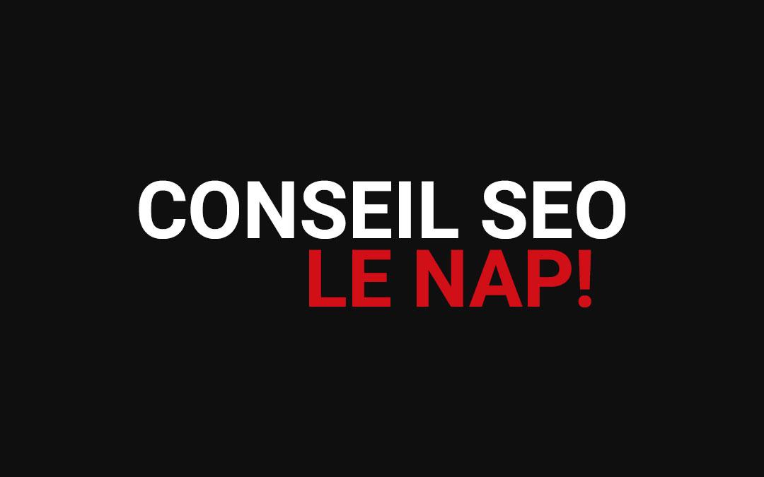 Conseil SEO, faire le NAP !